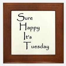 Sure Happy It's Tuesday Framed Tile