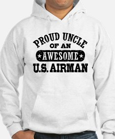 Proud Uncle of an Awesome US Airman Hoodie