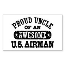 Proud Uncle of an Awesome US Airman Decal