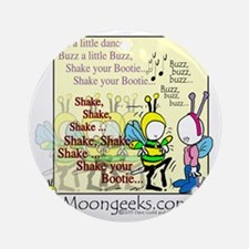 Buzz-[Be the Bee](Dance)-11.009 Round Ornament
