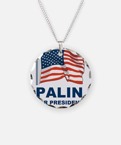 1 Palin for president Necklace