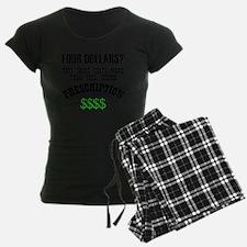 Four Dollars - More than you Pajamas