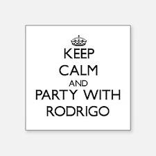 Keep Calm and Party with Rodrigo Sticker