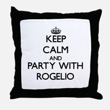 Keep Calm and Party with Rogelio Throw Pillow