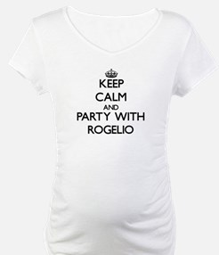 Keep Calm and Party with Rogelio Shirt