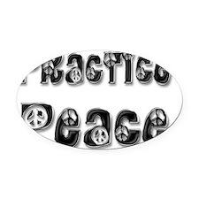 practice peace-bwsat Oval Car Magnet