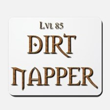 Dirt Napper 2 Mousepad