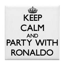 Keep Calm and Party with Ronaldo Tile Coaster