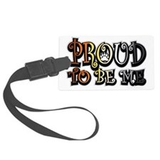 Proud-To-Be-Me-Bear Luggage Tag