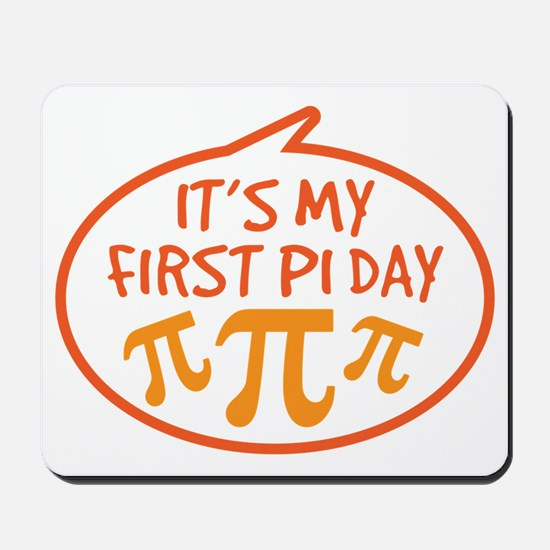 Babys First Pi Day Mousepad