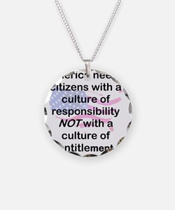 AMERICA NEEDS CITIZENS WITH  Necklace