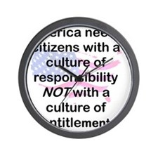 AMERICA NEEDS CITIZENS WITH RESPONSIBIL Wall Clock
