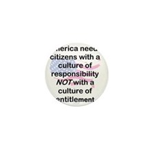 AMERICA NEEDS CITIZENS WITH RESPONSIBI Mini Button