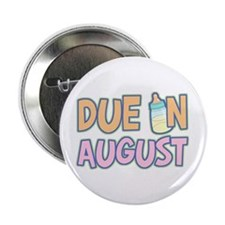 Due In August Girl Button