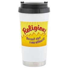 Religion-You Cant Start a War W Travel Mug