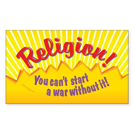 Religion-You Cant Start a War Sticker (Rectangle)
