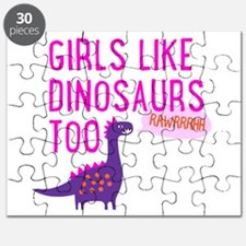 Girls Like Dinosaurs Too RAWRRHH Puzzle