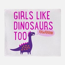 Girls Like Dinosaurs Too RAWRRHH Throw Blanket