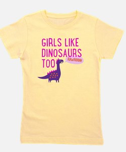 Girls Like Dinosaurs Too RAWRRHH Girl's Tee