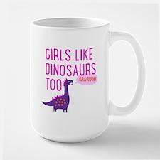 Girls Like Dinosaurs Too RAWRRHH Mugs