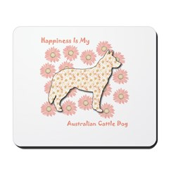 Cattle Dog Happiness Mousepad