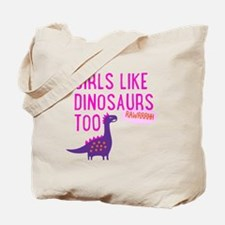 Girls Like Dinosaurs Too RAWRRHH Tote Bag