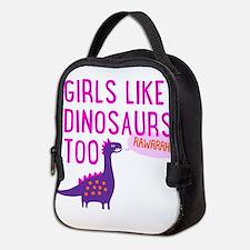 Girls Like Dinosaurs Too RAWRRHH Neoprene Lunch Ba