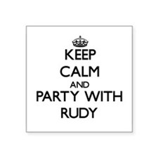 Keep Calm and Party with Rudy Sticker