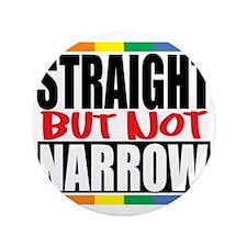"""Straingt-But-Not-Narrow 3.5"""" Button"""