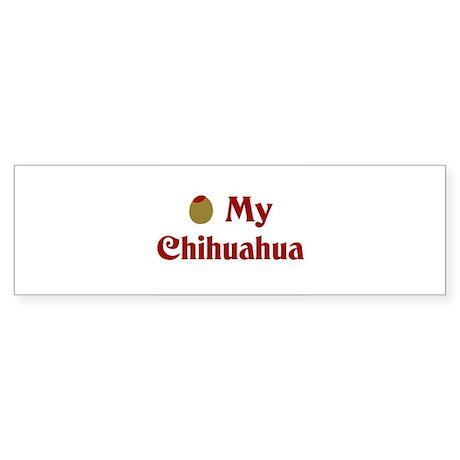 Olive My Chihuahua Bumper Sticker