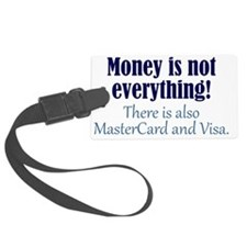 moneyisnot_btle1 Luggage Tag