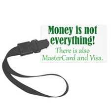 moneyisnot_btle2 Luggage Tag