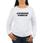 Awesome Possum Women's Long Sleeve T-Shirt