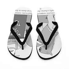 The Willard Twins Flip Flops