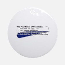 4 Rules Of Chemistry Ornament (Round)