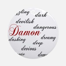 d is for damon Round Ornament
