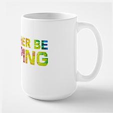 Rather be tripping-TD Mug
