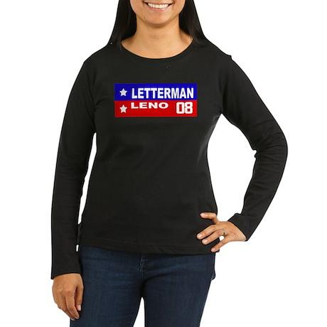 LETTERMAN / LENO 2008 Women's Long Sleeve Dark T-S