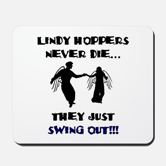 Lindy Hoppers Never Die Mousepad