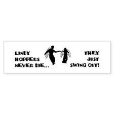 Lindy Hoppers Never Die Bumper Sticker
