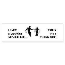 Lindy Hoppers Never Die Bumper Sticker