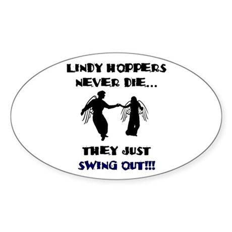 Lindy Hoppers Never Die Sticker (Oval)