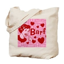 valentine-barf_13-5x18 Tote Bag