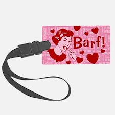 valentine-barf_13-5x18 Luggage Tag