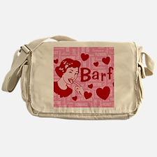 valentine-barf_13-5x18 Messenger Bag