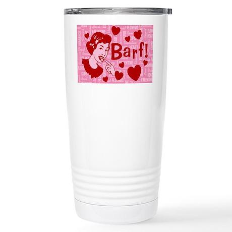 valentine-barf_13-5x18 Stainless Steel Travel Mug