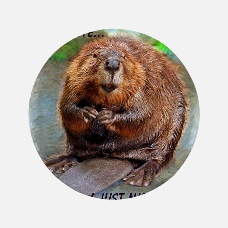 """Beaver cp 3.5"""" Button"""
