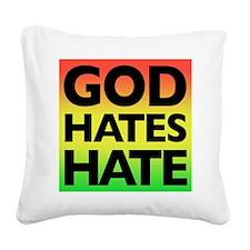 God_Hates_Hate Square Canvas Pillow