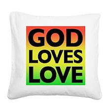 God_Loves_Love Square Canvas Pillow