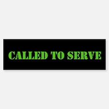 Called To Serve Bumper Bumper Sticker